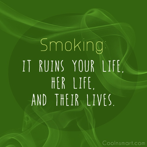Smoking Quotes And Sayings Images Pictures CoolNSmart Best Quotes About Smoking
