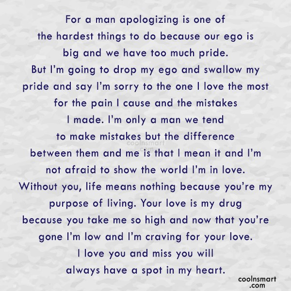Sorry Quote: For a man apologizing is one of...