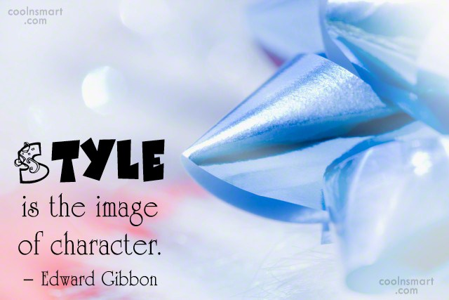 Quote: Style is the image of character. –...
