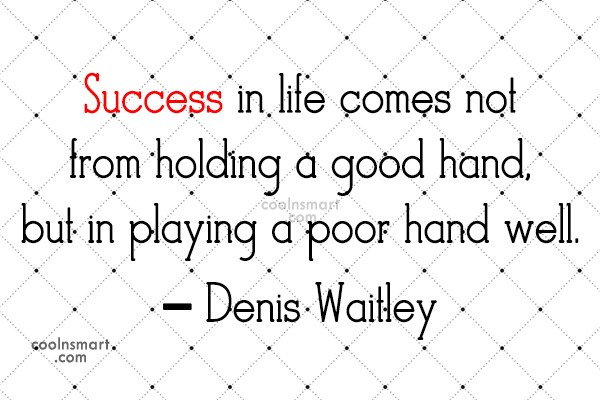 Quote: Success in life comes not from holding...