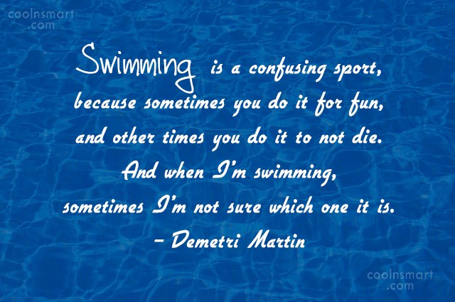 Swimming quotes and sayings images for Swimming pool quotes