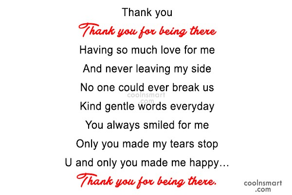 Thank You Quote: Thank you Thank you for being there...
