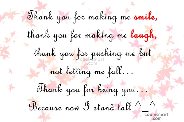 Thank You Quote: Thank you for making me smile, thank...