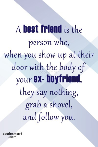 Best Friend Quote: A best friend is the person who,...