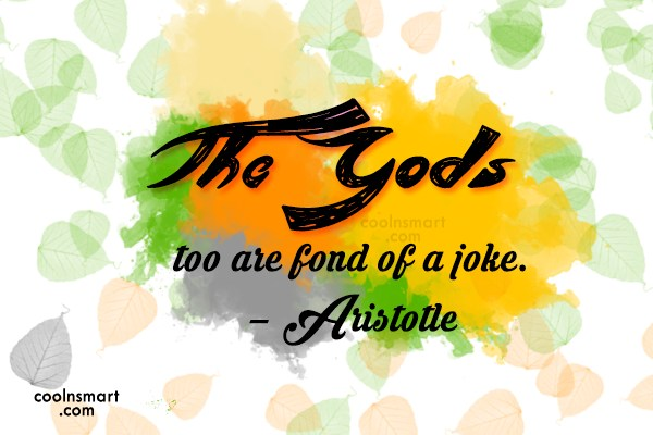 Quote: The Gods too are fond of a...