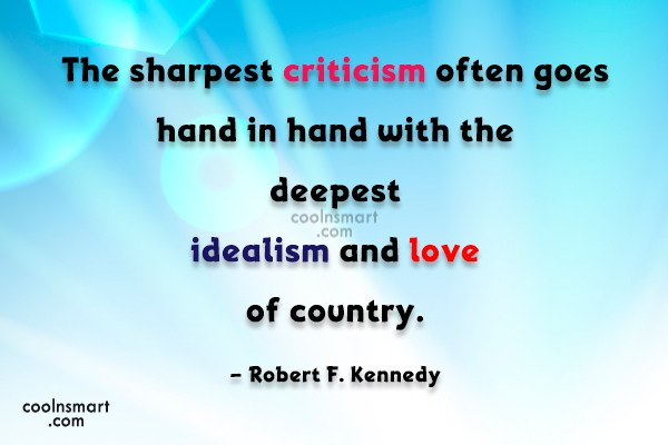 Quote: The sharpest criticism often goes hand in...