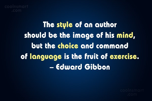 Quote: The style of an author should be...