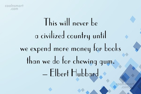 Book Quote: This will never be a civilized country...