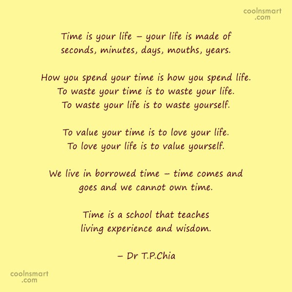Time Quote: Time is your life – your life...