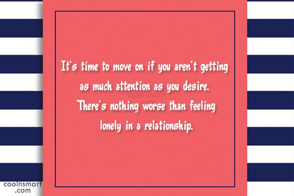 Break Up Quote: It's time to move on if you...