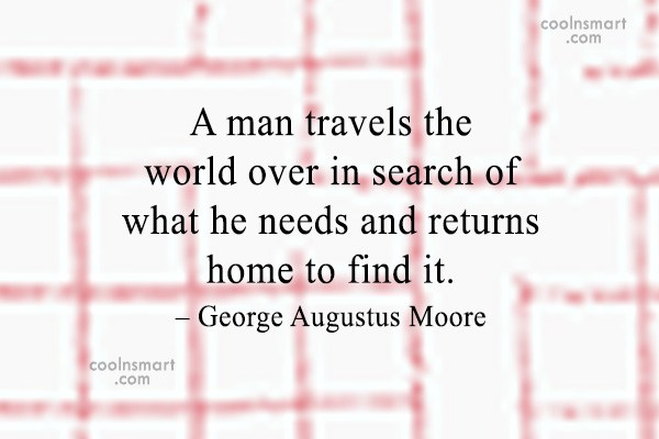 Peace Quote: A man travels the world over in...