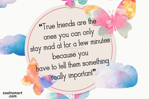 """Best Friend Quote: """"True friends are the ones you can..."""