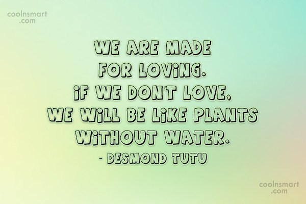 Images Quote: We are made for loving. If we...