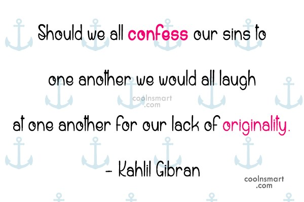 Quote: Should we all confess our sins to...