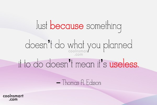 Quote: Just because something doesn't do what you...