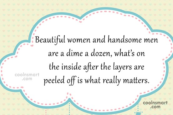 Beauty Quote: Beautiful women and handsome men are a...