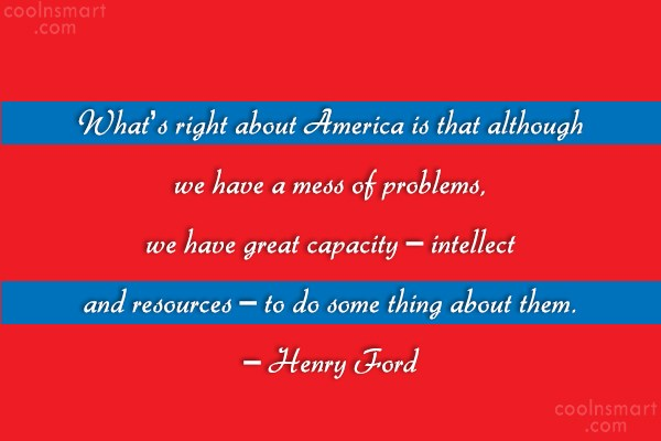 Quote: What's right about America is that although...