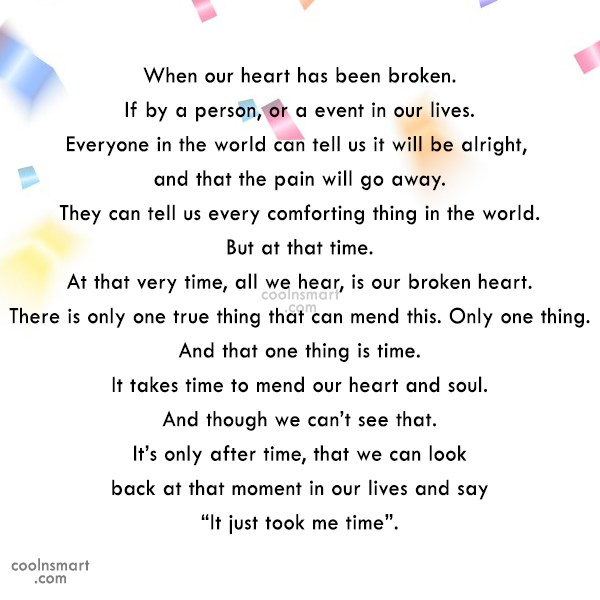 Hope Quote: When our heart has been broken. If...