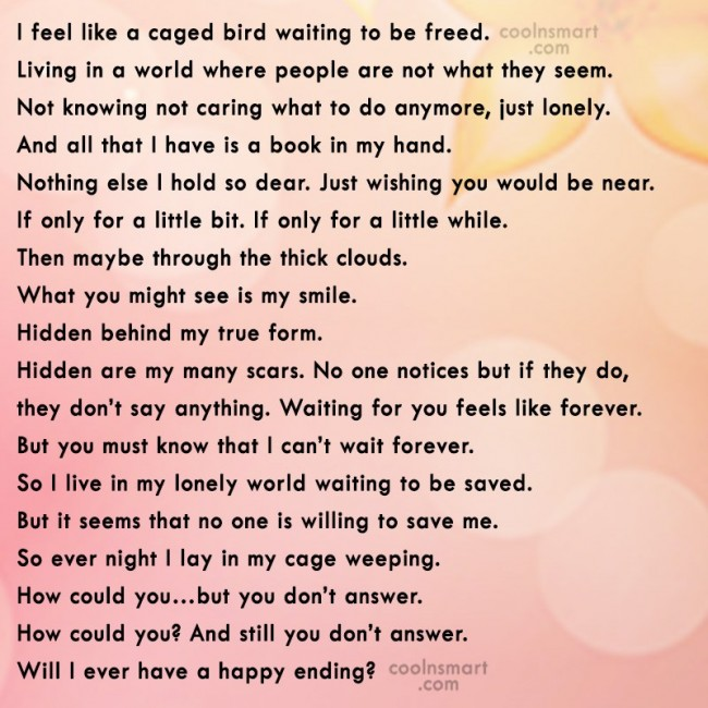 Being Forgotten Quote: I feel like a caged bird waiting...