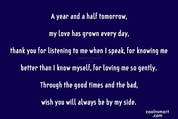 Anniversary Quote: A year and a half tomorrow, my...