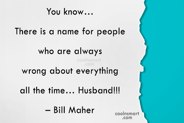 Funny Men Quotes Quote: You know… There is a name for...