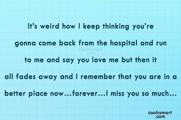 Quote: It's weird how I keep thinking you're...