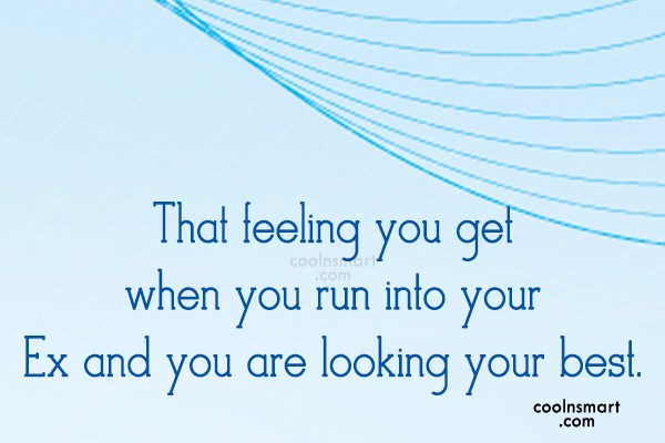 Ex Quote: That feeling you get when you run...