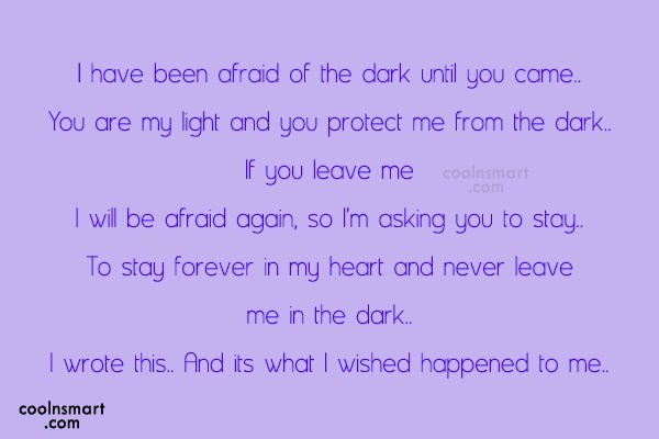 Sad Quote: I have been afraid of the dark...