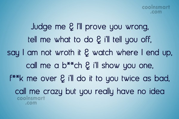 T-Shirt Quote: Judge me & I'll prove you wrong,...