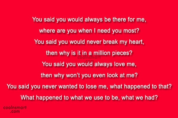 Sad Quote: You said you would always be there...