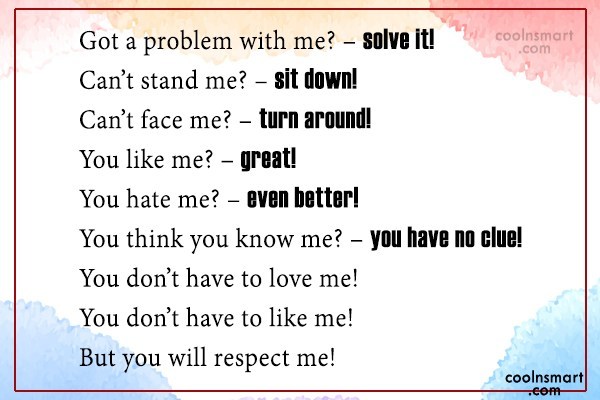 Attitude Quote: Got a problem with me? – solve...